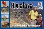 Himalaya - die gefährlichsten Straßen der Welt - 16.11. im VAZ